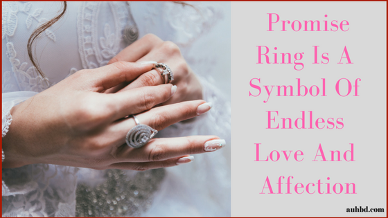 Promise Ring Is A Symbol Of Endless Love And Affection