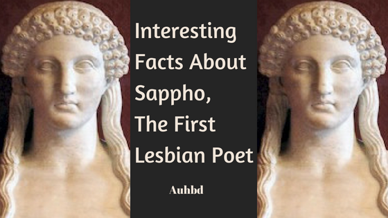 Interesting Facts About Sappho, The First Lesbian Poet